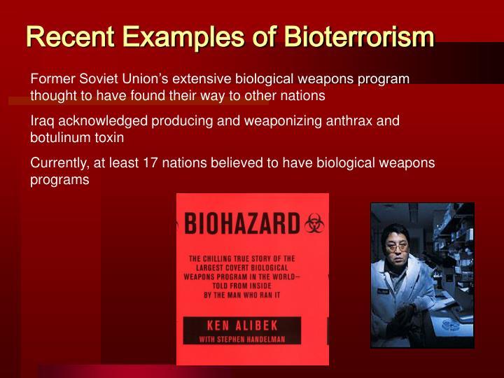 Recent Examples of Bioterrorism