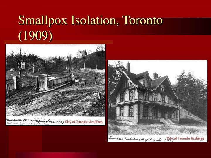 Smallpox Isolation, Toronto (1909)
