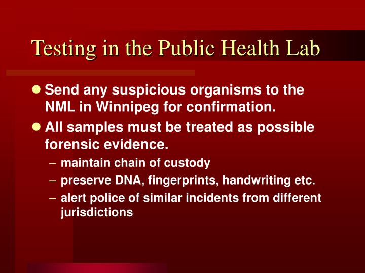Testing in the Public Health Lab