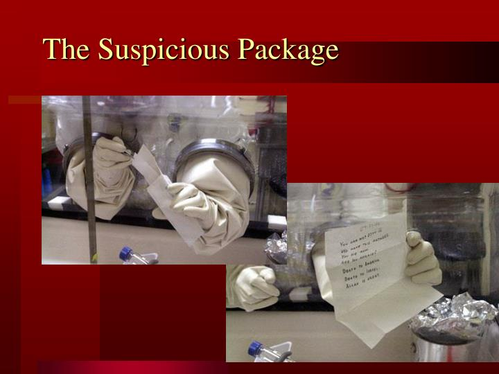 The Suspicious Package