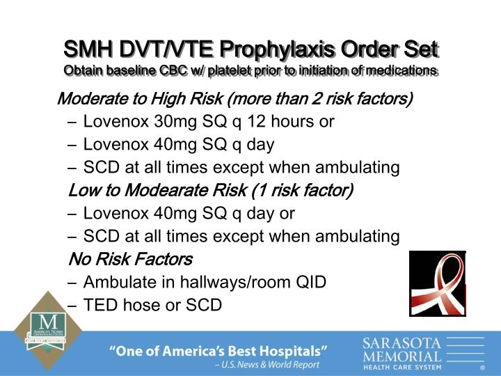 SMH DVT/VTE Prophylaxis Order Set