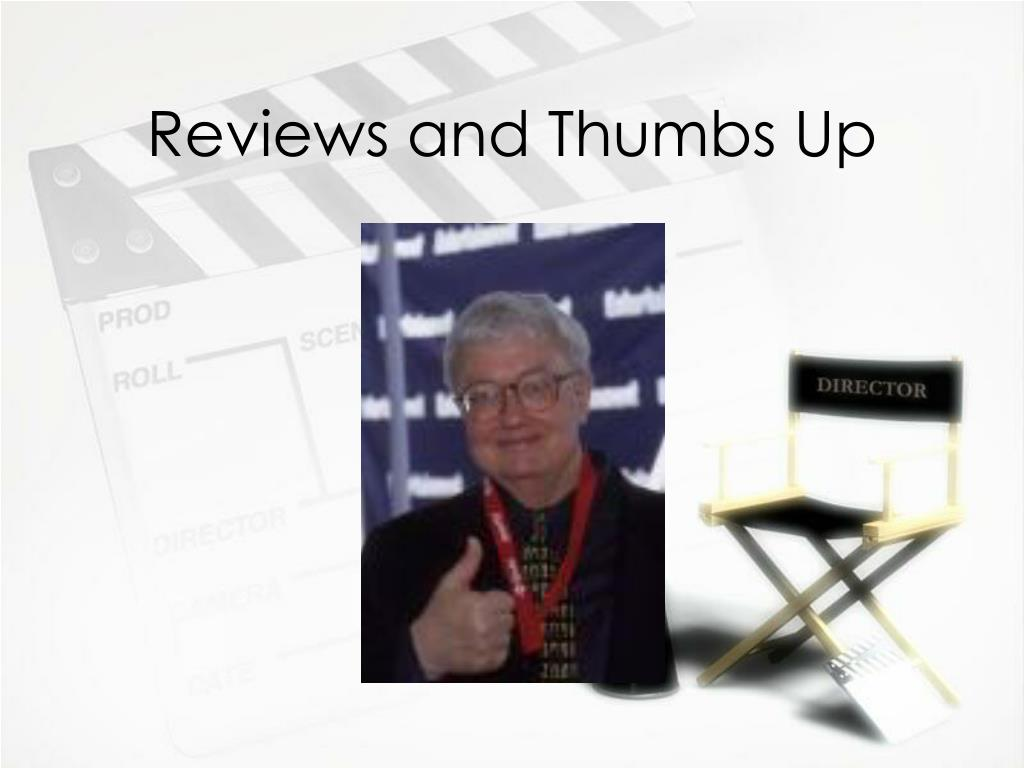 Reviews and Thumbs Up