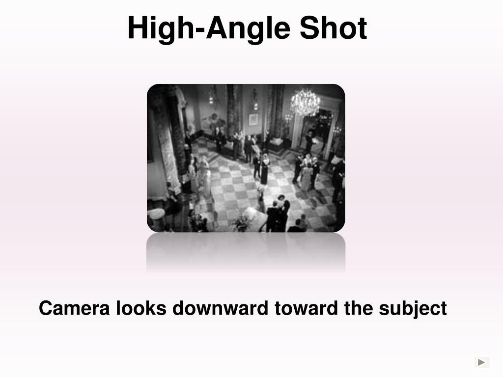 High-Angle Shot