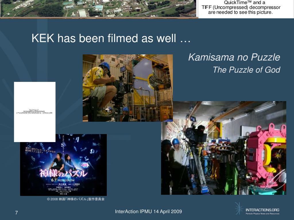 KEK has been filmed as well …