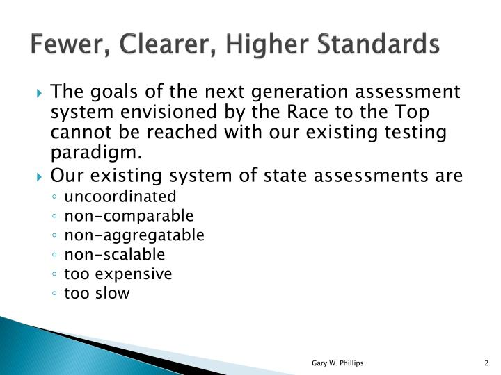 Fewer clearer higher standards