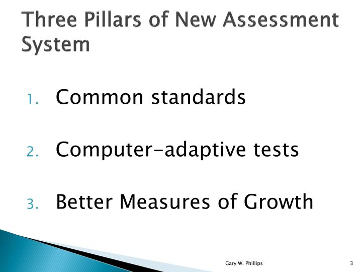 Three pillars of new assessment system