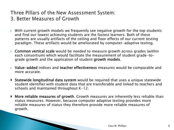 Three Pillars of the New Assessment System: