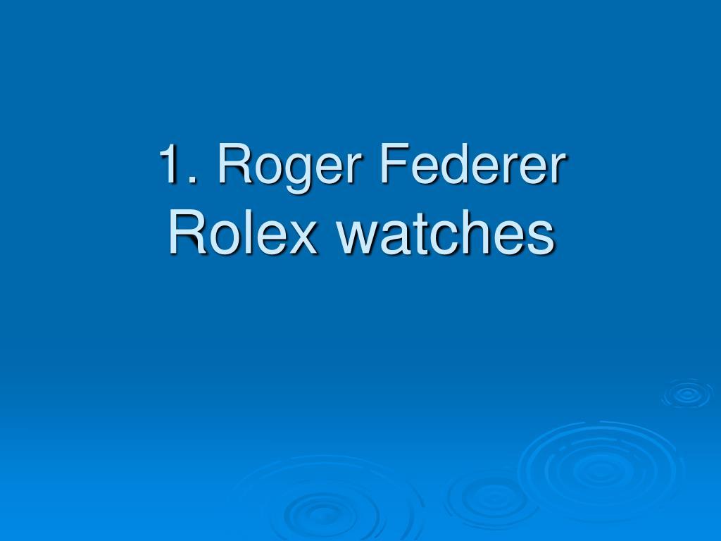 1. Roger Federer