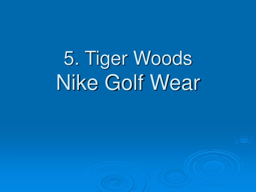 5. Tiger Woods