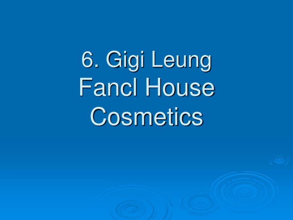 6. Gigi Leung