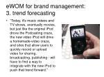 ewom for brand management 3 trend forecasting