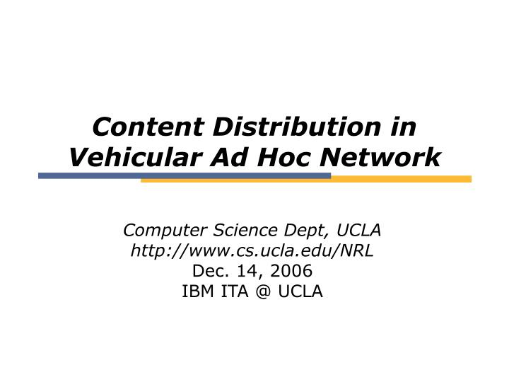 Content distribution in vehicular ad hoc network
