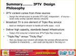 summary iptv design philosophy