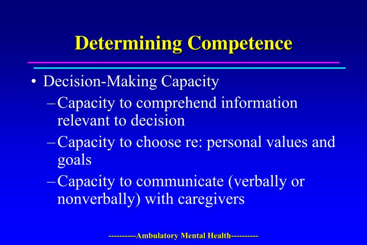 Determining Competence