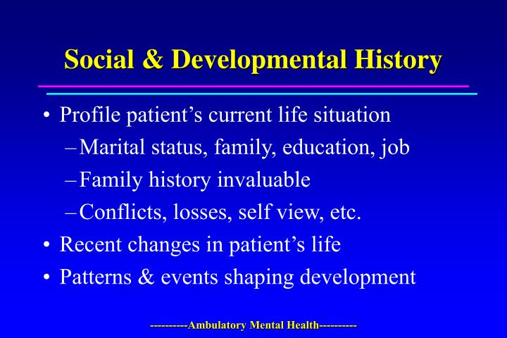 Social & Developmental History