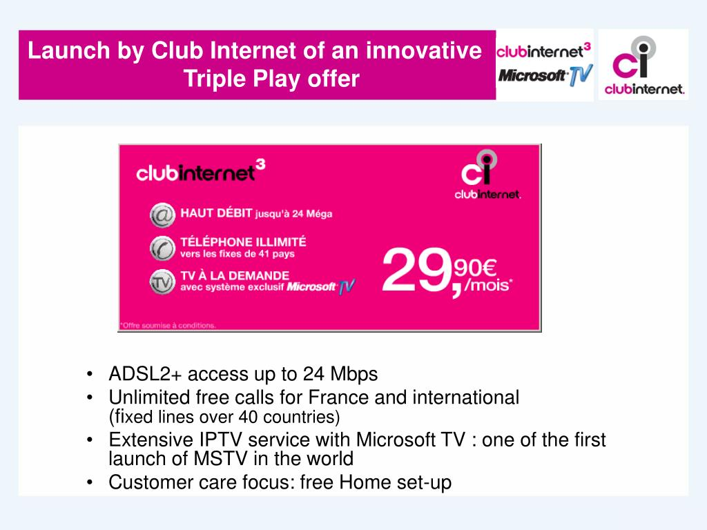 Launch by Club Internet of an innovative