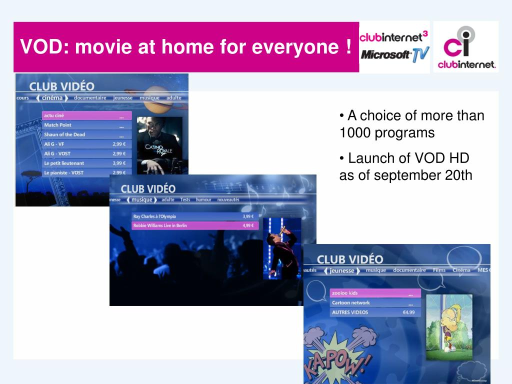 VOD: movie at home for everyone !