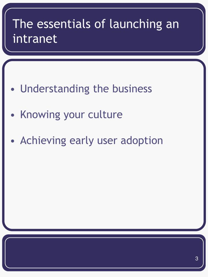 The essentials of launching an intranet