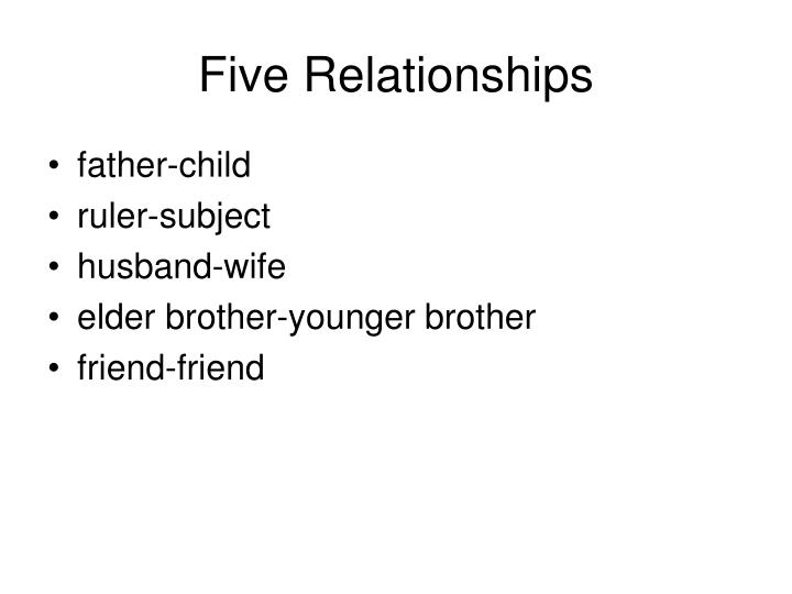 Five Relationships
