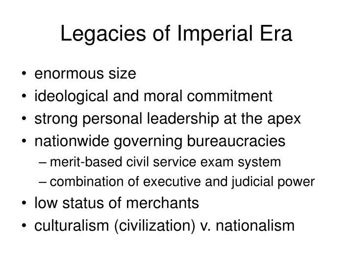 Legacies of Imperial Era