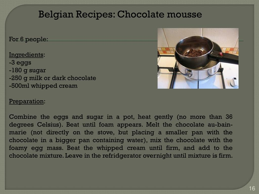 Belgian Recipes: Chocolate mousse
