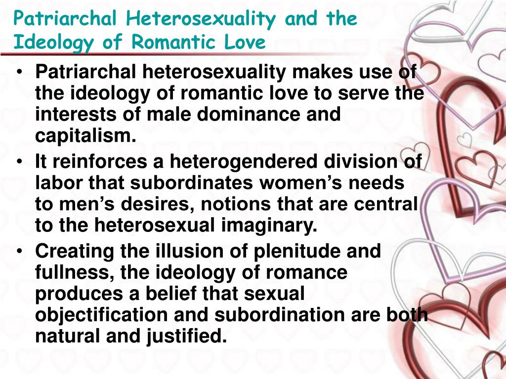 Patriarchal Heterosexuality and the Ideology of Romantic Love