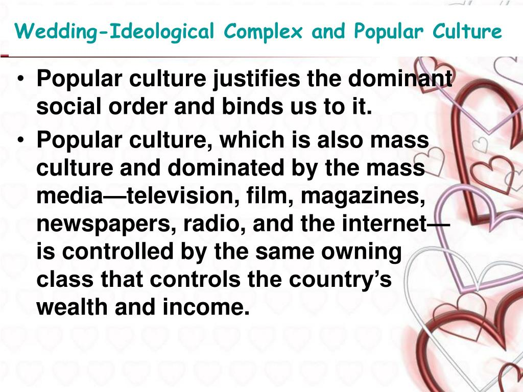 Wedding-Ideological Complex and Popular Culture