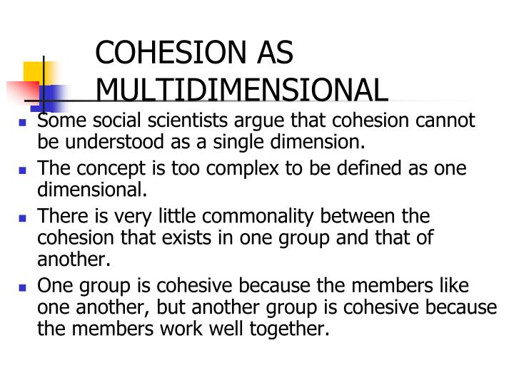 COHESION AS MULTIDIMENSIONAL