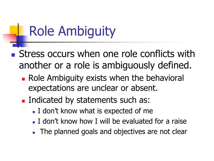 Role Ambiguity