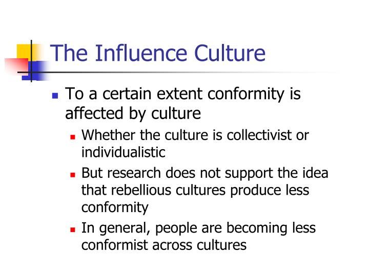 The Influence Culture