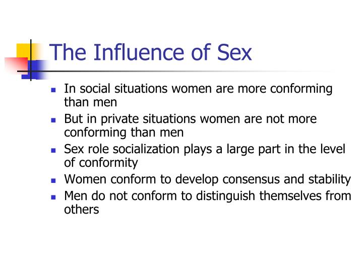 The Influence of Sex