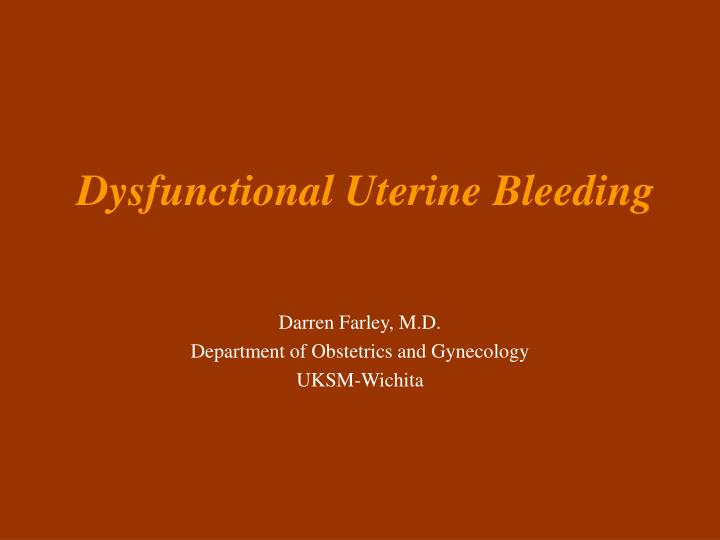 Dysfunctional uterine bleeding