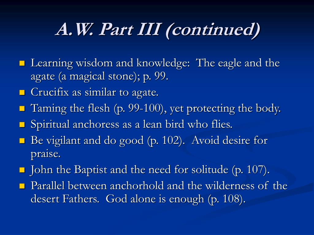 A.W. Part III (continued)