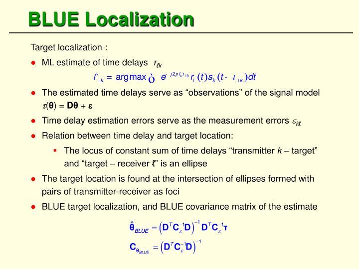 BLUE Localization