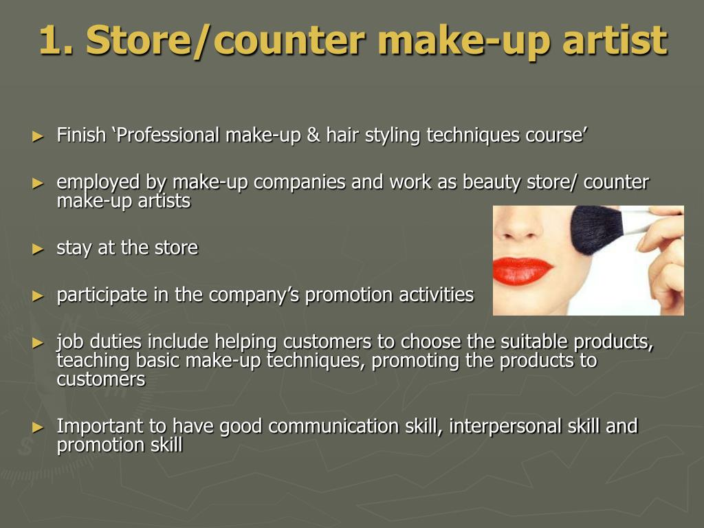 1. Store/counter make-up artist