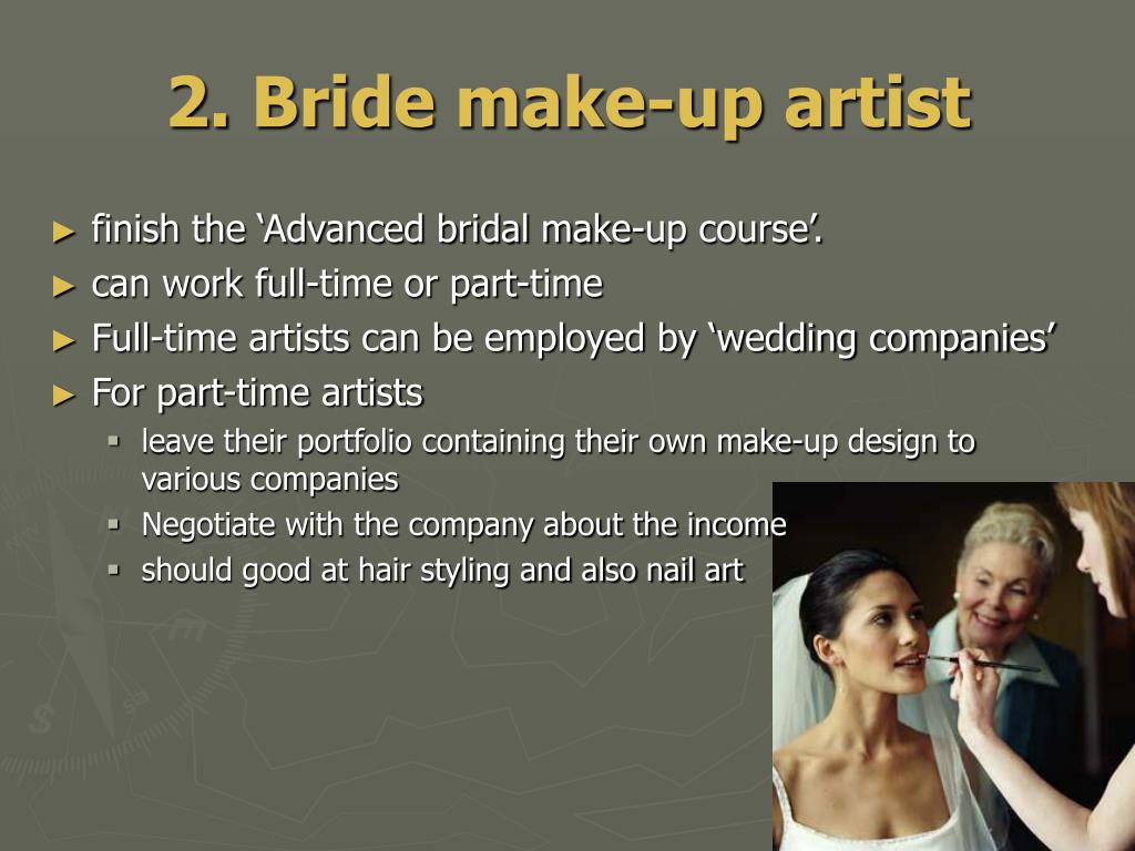 2. Bride make-up artist