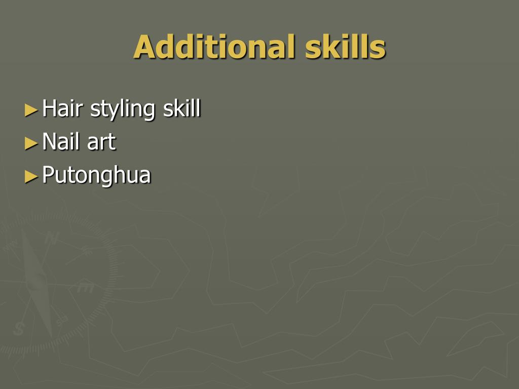 Additional skills
