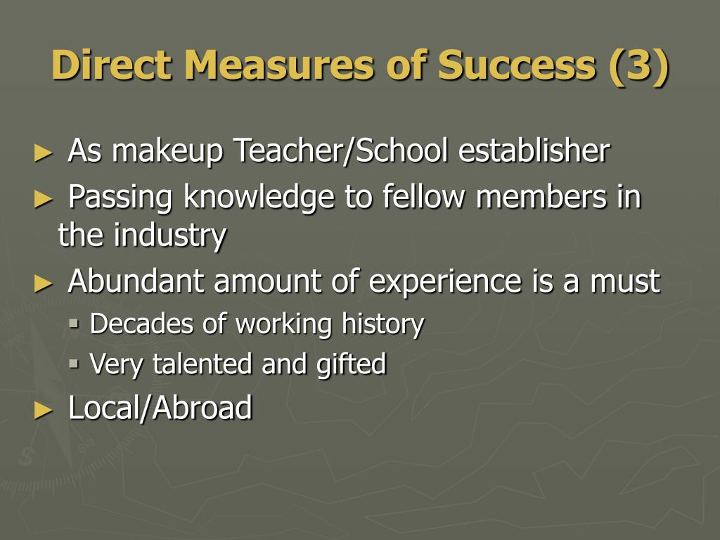 Direct Measures of Success (3)