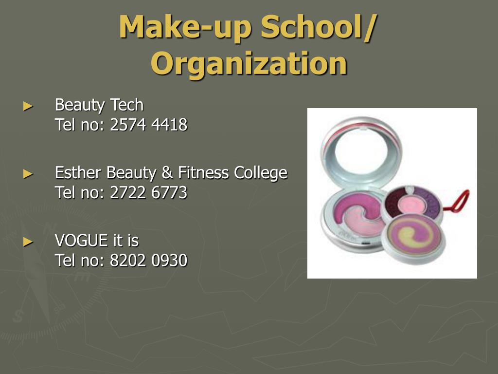 Make-up School/ Organization