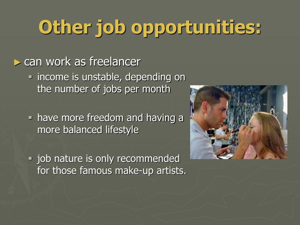 Other job opportunities: