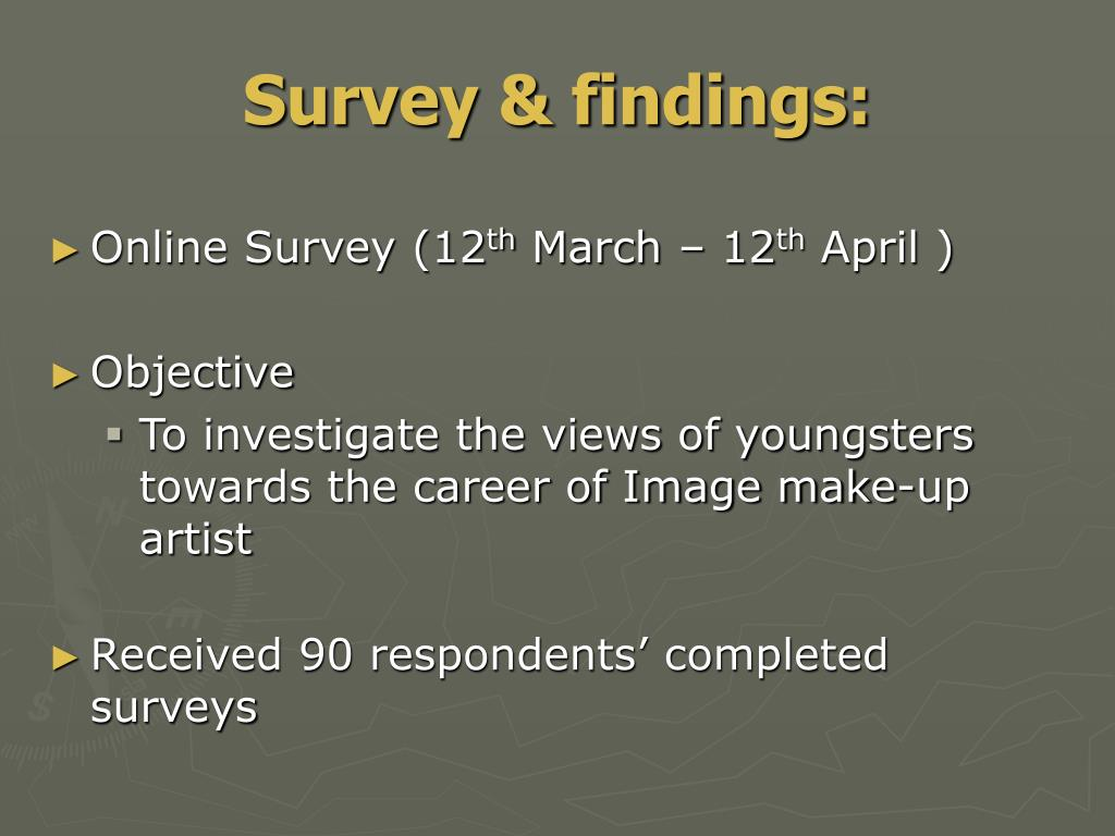 Survey & findings: