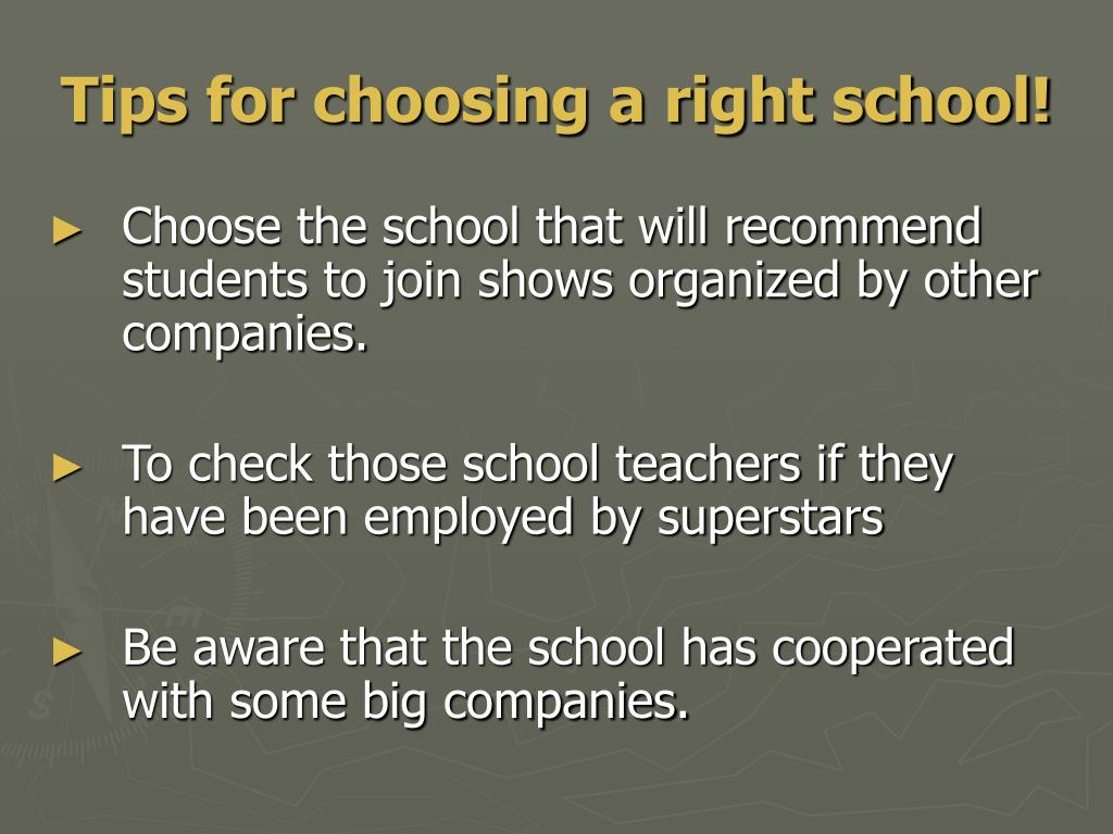Tips for choosing a right school!