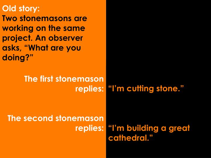 The first stonemason replies: