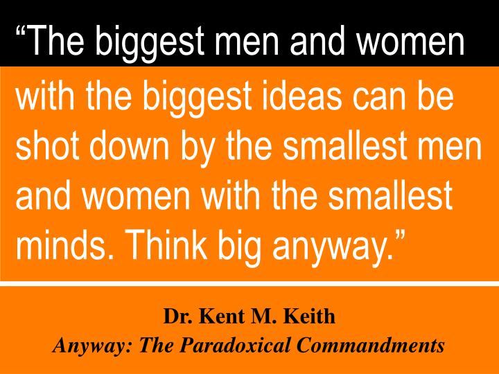"""The biggest men and women"