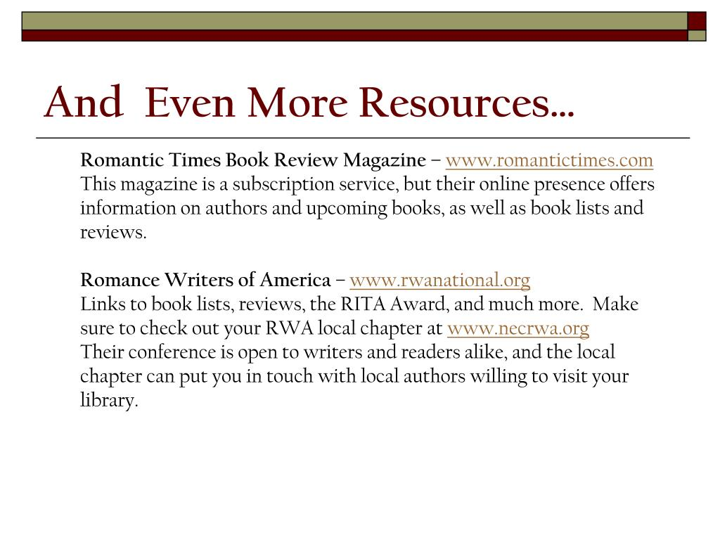 And  Even More Resources…