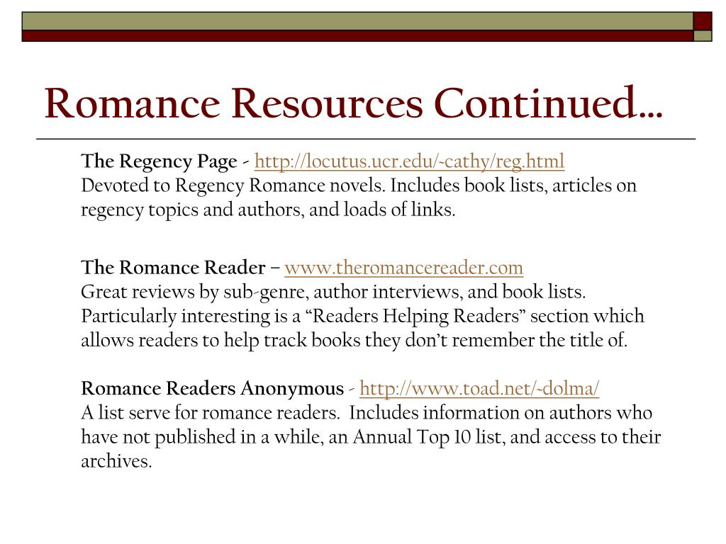 Romance Resources Continued…