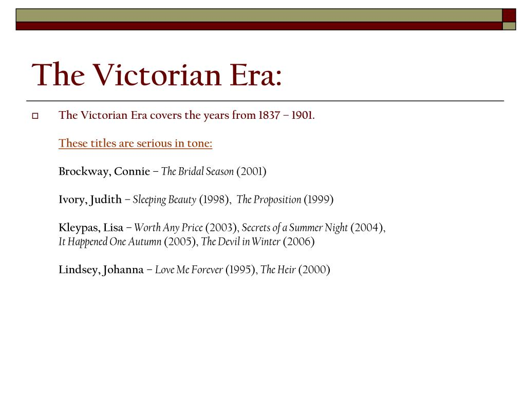 The Victorian Era: