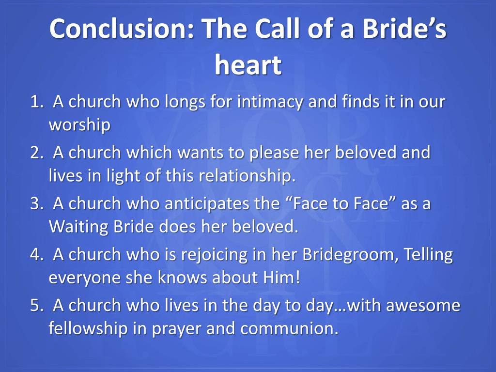 Conclusion: The Call of a Bride's heart