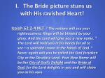 i the bride picture stuns us with his ravished heart