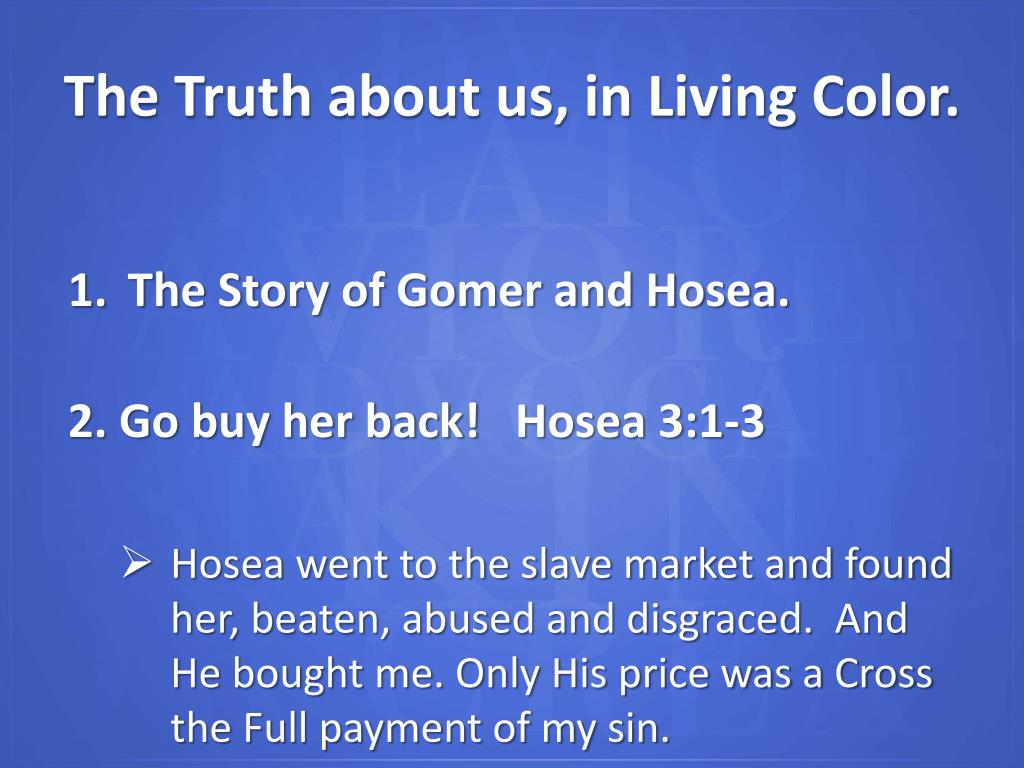 The Story of Gomer and Hosea.